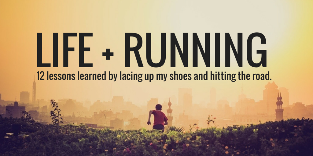running wisdom and life lessons by jeanette leblanc
