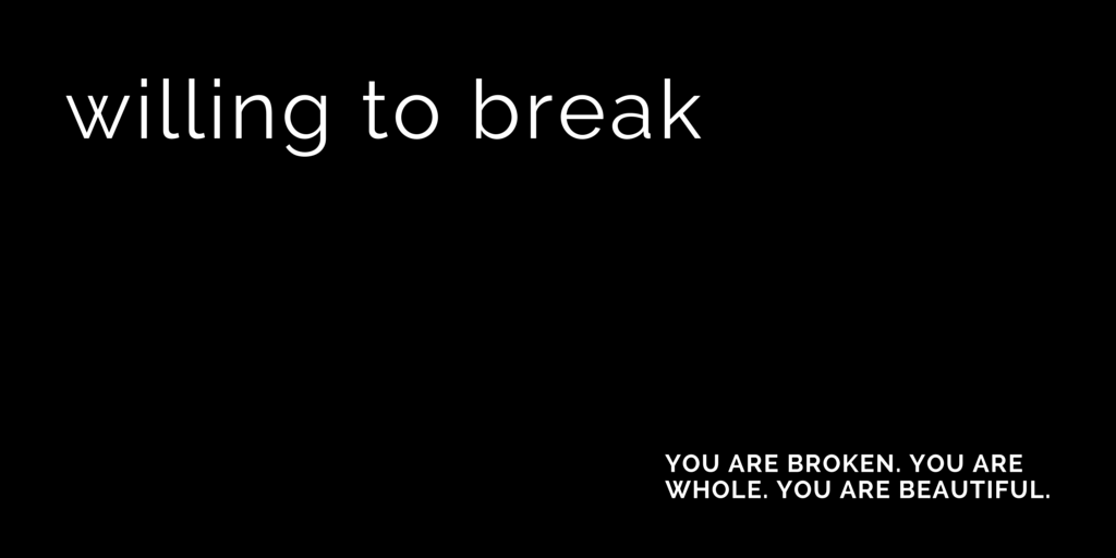 willing to break by Jeanette leblanc
