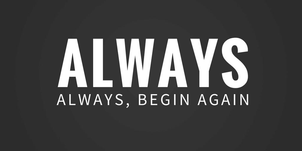 always, always begin again: poetry by Jeanette leblanc