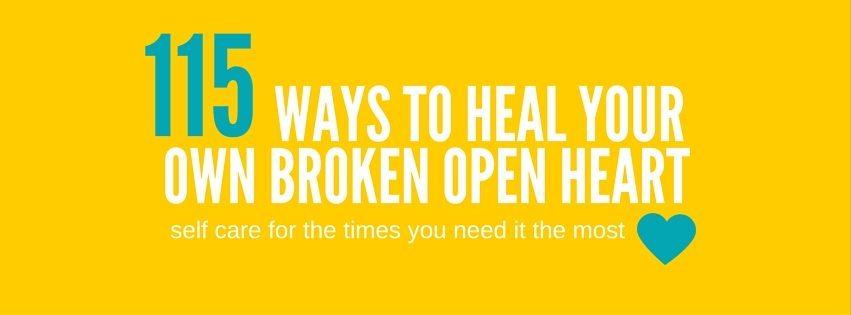 Heal your broken heart by Jeanette LeBlanc