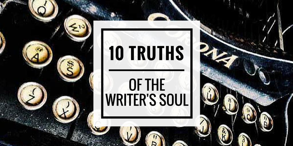 ten truths of the writer's soul