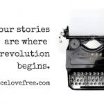 Unlock it, Poet {our stories are where the revolution begins}