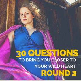 30-questions-to-bring-you-closer-to-your-wild-heart