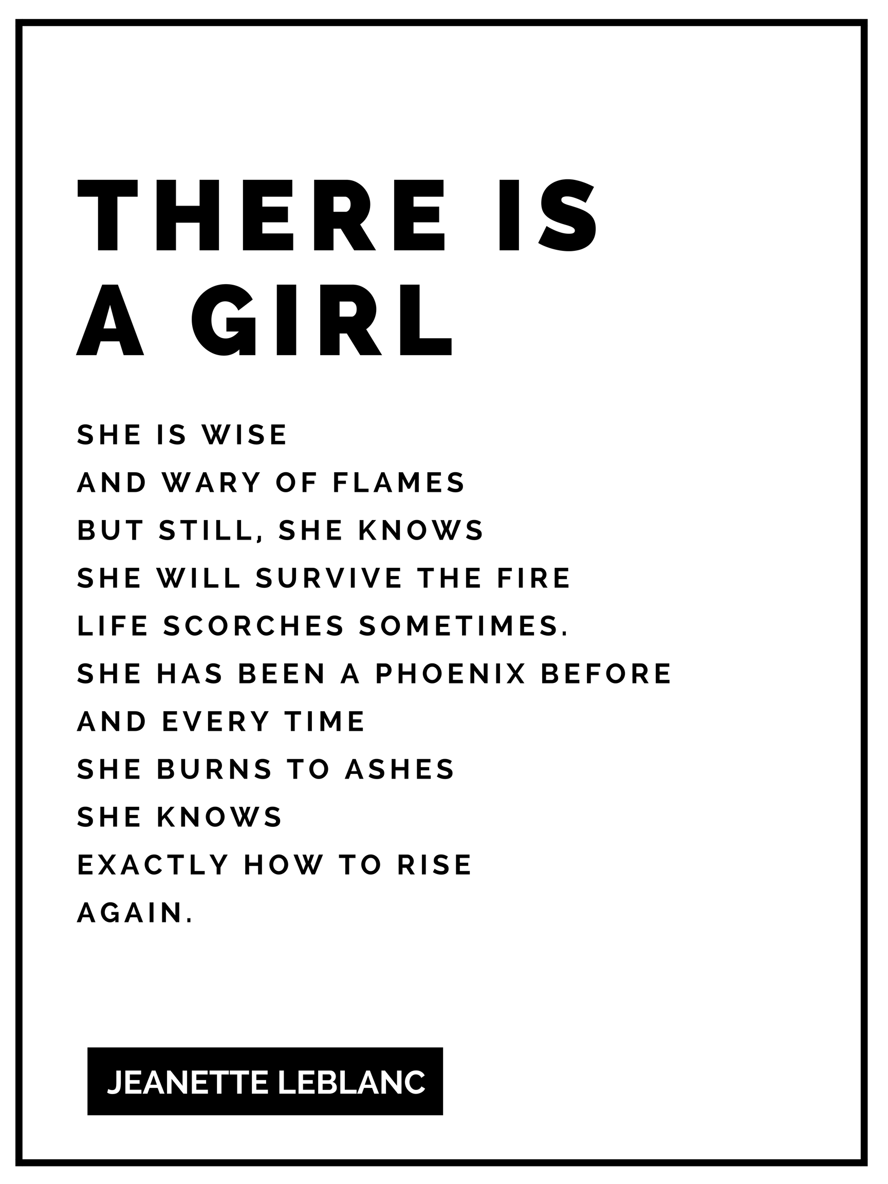 Girl On Fire  Quote by Jeanette LeBlanc