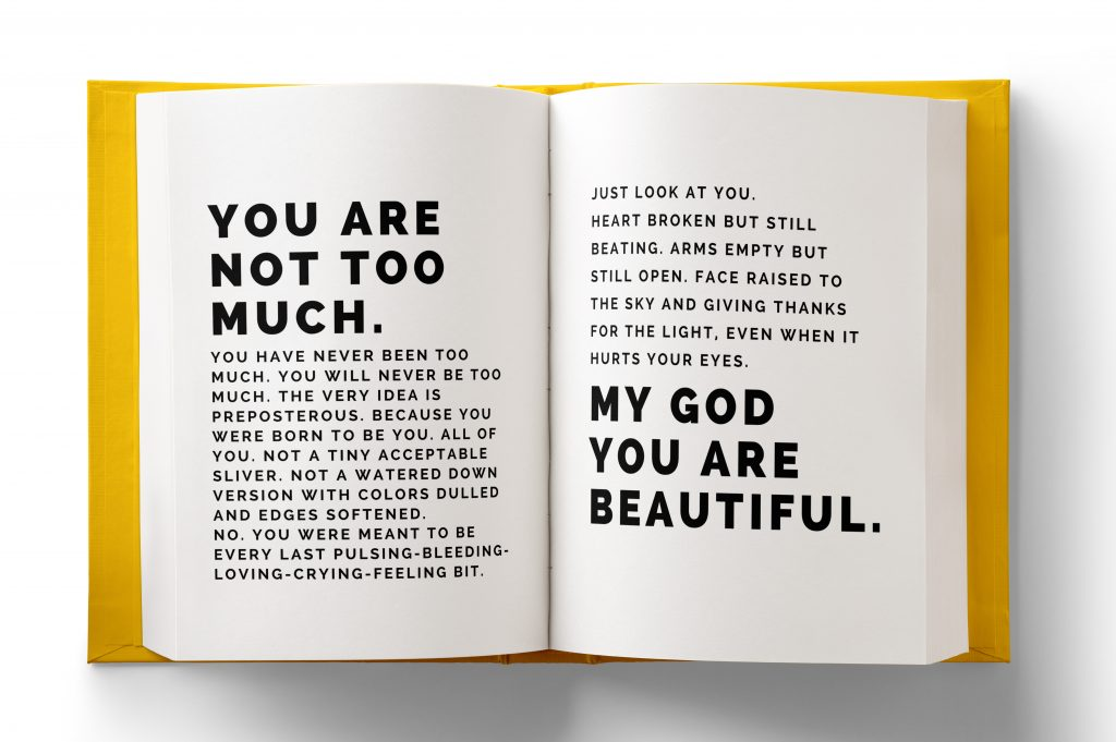 You Are Not Too Much: Love Notes of Heartache, Redemption and Reclamation.